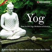 Yog - Music For SPA, Yoga, Meditation & Relaxation by Various Artists