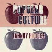 Popular Culture von Johnny Hodges