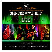 Glimpses of Worship by Various Artists
