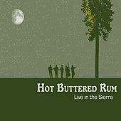 Live in the Sierra by Hot Buttered Rum