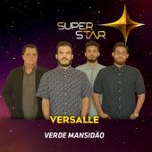 Verde Mansidão (Superstar) - Single by Versalle