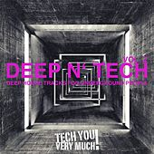 Deep 'N' Tech, Vol. 2 (Deep House Tracks for Underground People) von Various Artists