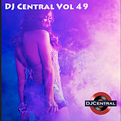 DJ Central, Vol. 49 by Various Artists