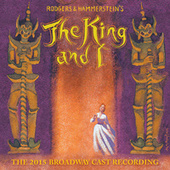 Rodgers And Hammerstein's The King And I (The 2015 Broadway Cast Recording) by Various Artists