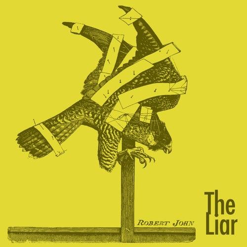 The Liar de Robert John