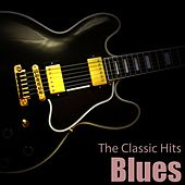 Blues (The Classic Hits) von Various Artists