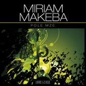 Pole Mze de Miriam Makeba