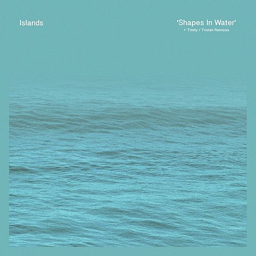 Shapes in Water by Islands