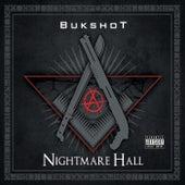 Nightmare Hall by Bukshot