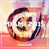 Enhanced Miami 2015 - EP by Various Artists