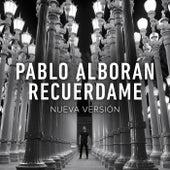 Recuérdame (Nueva Versión) de Pablo Alborán
