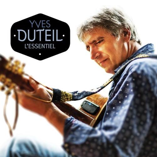 Yves Duteil: L'essentiel de Yves Duteil