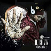 DJ Kelvin El Sacamostro de Various Artists
