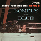 Sings Lonely and Blue von Roy Orbison