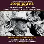 John Wayne, Vol. Two von Elmer Bernstein