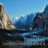 Impressions Of America by Patrick Doyle