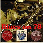 Blues On 78 by Various Artists