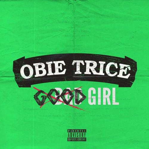 Good Girls - Single by Obie Trice