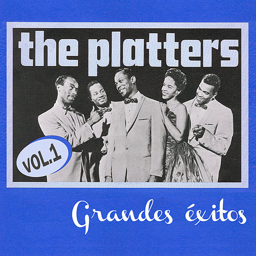 Grandes Éxitos, Vol. 1 by The Platters