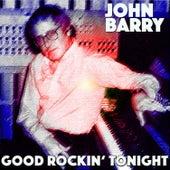 Good Rockin' Tonight by John Barry