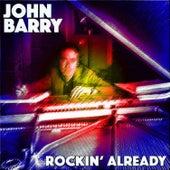 Rockin' Already by John Barry