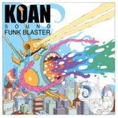 Funk Blaster EP by Koan Sound
