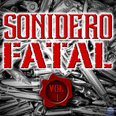 Sonidero Fatal, Vol. 1 by Various Artists