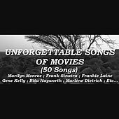 Unforgettable Songs of Movies de Various Artists