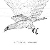 Blood Eagle (The Remixes) by Sabrepulse