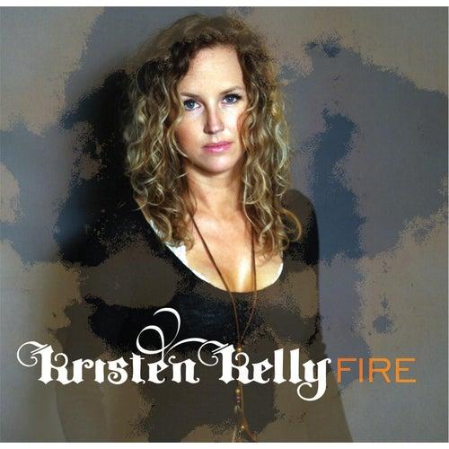 Fire by Kristen Kelly