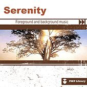 PMP Library: Serenity (Foreground and Background Music for Tv, Movie, Advertising and Corporate Video) di Various Artists