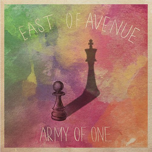 Army of One by East of Avenue