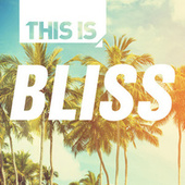 This Is – Bliss by Various Artists