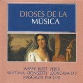 Dioses de la Música - Weber, Bizet, Verdi by Various Artists