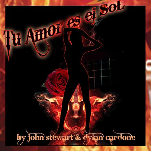 Tu Amor as el Sol by John Stewart