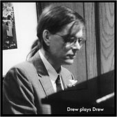 Drew Plays Drew by Gondwana