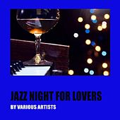 Jazz Night for Lovers by Various Artists
