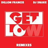 Get Low (Remixes) de DJ Snake