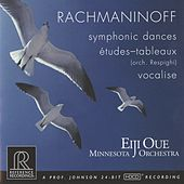 Rachmaninoff: Symphonic Dances & Vocalise - Respighi: 5 Études-tableaux After Rachmaninoff by Minnesota Orchestra