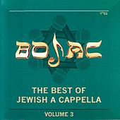 The Best of Jewish A Cappella (BOJAC), Vol. 3 by Various Artists