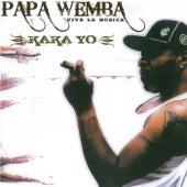 Kaka Yo by Papa Wemba