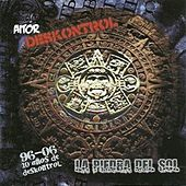 La Piedra del Sol (10 Años de Deskontrol) by Des Kontrol