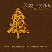 Rudolph the Red Nosed Reindeer - a Jazz Christmas Time by Jazz Alchemy