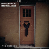 Happy Home (The Remixes) von Hedegaard