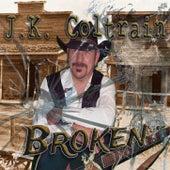 Broken by J. K. Coltrain
