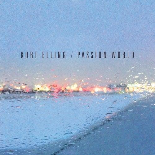 Passion World by Kurt Elling