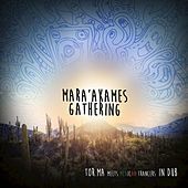 Mara'akames Gathering de Various Artists