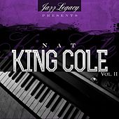 Jazz Legacy, Vol. 2 (The Jazz Legends) by Nat King Cole