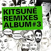 Kitsuné Remixes Album #3 de Various Artists