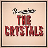 Remember de The Crystals
